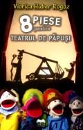 Mai multe detalii despre 8 piese pentru teatrul de papusi ...
