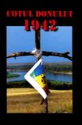 Mai multe detalii despre Cotul Donului 1942: eroism, jertfa, tradare ...