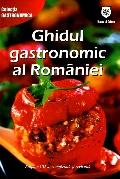 Mai multe detalii despre Ghidul gastronomic al Romaniei ...