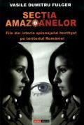 Mai multe detalii despre Sectia amazoanelor ...