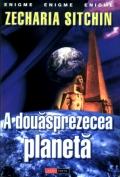 Mai multe detalii despre A douasprezecea planeta ...