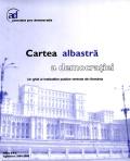 Mai multe detalii despre Cartea albastra a democratiei ...
