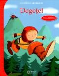 Mai multe detalii despre Degetel: poveste cu actibilduri ...