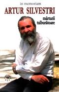 In memoriam Artur Silvestri: marturii tulburatoare